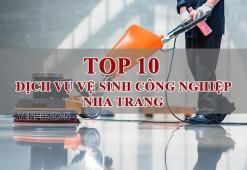 TOP 10 công ty vệ sinh công nghiệp Nha Trang chất lượng nhất