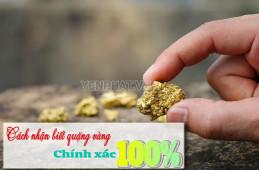 Cách nhận biết quặng vàng chuẩn 100% bạn nên biết