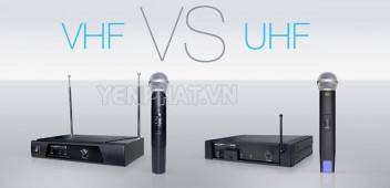 UHF là gì? VHF là gì? Những thông tin cần biết về 2 tần số này